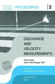 Discharge and Velocity Measurements: Proceedings of a short course, Zürich, 26-27 August 1987