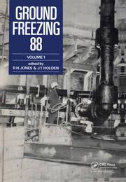 Ground Freezing 88 - Volume 1: Proceedings of the fifth international symposium, Nottingham, 26-27 July 1988, 2 volumes