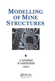 Modelling of Mine Structures: Proceedings of the 10th plenary session of the International Bureau of Strata Mechanics, World Mining Congress, Stockholm, 4 June 1987