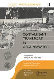 Contaminant Transport in Groundwater: Proceedings of an international symposium, Stuttgart, 4-6 April 1989