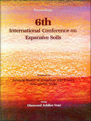 6th International Conference on Expansive Soils, volume 1: Proceedings, New Delhi, 1-4 December 1987, 2 volumes