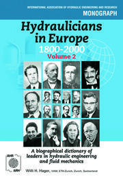 Hydraulicians in Europe 1800-2000: Volume 2