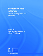 Economic Crisis in Europe: Causes, Consequences and Responses