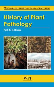 History of Plant Pathology