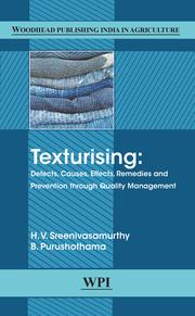 Texturising: Defects, Causes, Effects, Remedies and Prevention through Quality Management