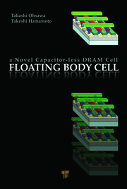 Floating Body Cell: A Novel Capacitor-Less DRAM Cell