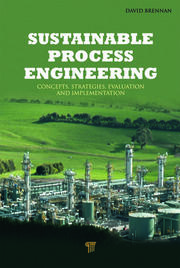 Sustainable Process Engineering: Concepts, Strategies, Evaluation and Implementation