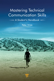 Mastering Technical Communication Skills: A Student's Handbook