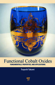 Functional Cobalt Oxides: Fundamentals, Properties and Applications