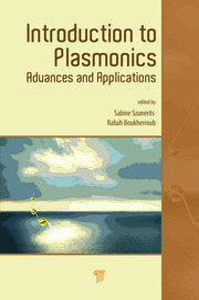 Introduction to Plasmonics: Advances and Applications