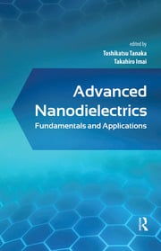 Advanced Nanodielectrics: Fundamentals and Applications