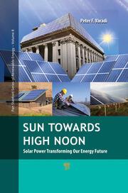 Sun Towards High Noon: Solar Power Transforming Our Energy Future