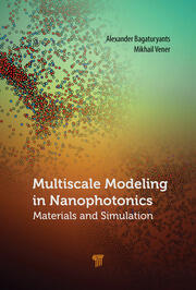 Multiscale Modeling in Nanophotonics: Materials and Simulations