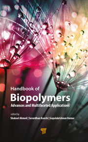Handbook of Biopolymers: Advances and Multifaceted Applications