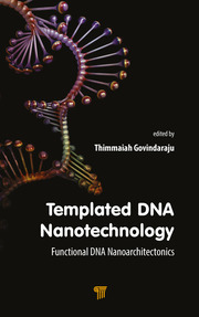 Templated DNA Nanotechnology: Functional DNA Nanoarchitectonics