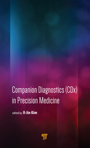 Companion Diagnostics (CDx) in Precision Medicine