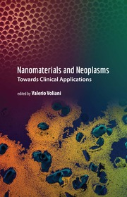 Nanomaterials and Neoplasms: Towards Clinical Applications
