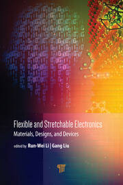 Flexible and Stretchable Electronics: Materials, Design, and Devices